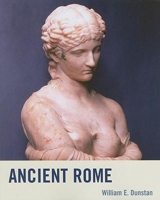 Ancient Rome By Dunstan, William E.